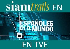 Siamtrails en Españoles en el Mundo en TVE